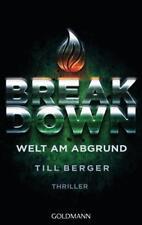 Breakdown - Welt am Abgrund von Till Berger (2015, Taschenbuch)