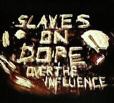 (New CD) Slaves On Dope - Over the Influence [Digipak] (Feb-2012, THC Music)