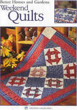 BH&G WEEKEND QUILTS ~ BEAUTIFUL DESIGNS ~ NEW ~ ON SALE