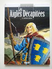 RE 1998 (très bel état) Les aigles décapitées 10 (l'héritier de Crozenc) Pierret