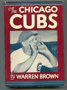 Chicago Cubs 1946-Warren Brown-hard cover w/dust jacket-1st edition-baseball ...