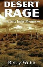 Lena Jones: Desert Rage : A Lena Jones Mystery 8 by Betty Webb (2014, Hardcover)