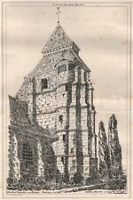 Church at Marolles near Lisieux. Tower from the East. Calvados 1870 old print