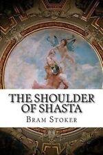 USED (LN) The Shoulder of Shasta by Bram Stoker