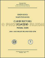 1941-1945 Willys MB and Ford GPW Jeep Carburetor Repair Manual Carter 539S