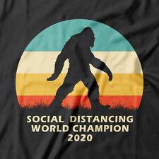 Bigfoot Social Distancing World Champion T-Shirt | funny gift tee Pandemic Virus