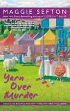 A Knitting Mystery: Yarn over Murder 12 by Maggie Sefton (2014, Hardcover)
