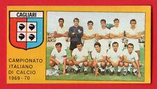 FIGURINA CALCIATORI PANINI 1969/70 - RECUPERO  - SQUADRA - CAGLIARI