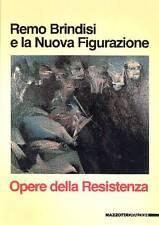 BRINDISI Remo, Remo Brindisi e la Nuova Figurazione. Opere della Resistenza