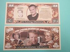 ROBIN WILLIAMS: Actor, Entertainer, Comedian ~ $1,000,000 One Million Dollars
