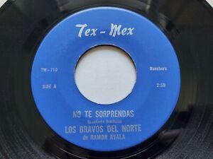 """LOS BRAVOS DEL NORTE de RAMON AYALA - No Te Sorprendas 7"""" TEX-MEX RANCHERA"""