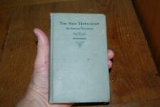 ©1923 Goodspeed The NEW TESTAMENT An American Translation Bible HB