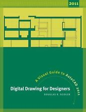 Digital Drawing for Designers : A Visual Guide to AutoCAD 2011