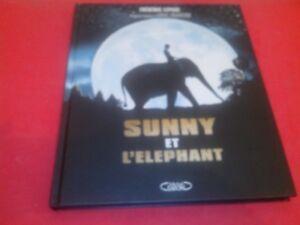 Sunny et l'éléphant - Frédéric Lepage - Michel Lafon