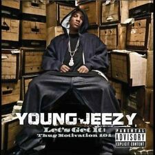 Let's Get It: Thug Motivation 101 [PA] by Young Jeezy (CD, Jul-2005, Def Jam (USA))