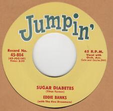 R&B REPRO: JUMPIN' - EDDIE BANKS – SUGAR DIABETES/ ERNIE FIELDS - TEEN FLIP
