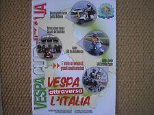 VESPA CLUB D'ITALIA 4 2016 PIAGGIO RIVISTA AUDAX APULIA 500 KM DELLE MARCHE