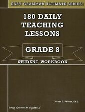 Easy Grammar Grade 8 Student 180 Daily Teaching Lessons