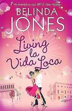 A vivere la Vida Loca by Belinda Jones (libro in brossura) NUOVO LIBRO