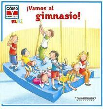 Vamos al gimnasio! (Como y Por Que Mini) (Spanish Edition)