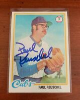 PAUL REUSCHEL Chicago Cubs Autographed 1978 TOPPS Card #663 Signed Auto
