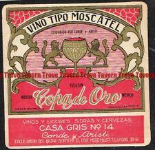 Unused 1940s MEXICO Yucutan Merida COPA de ORO MOSCATEL Wine Label