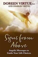 Signs From Above: Angelic Messages To Guide Your Life Choices by Doreen Virtue (Paperback, 2009)