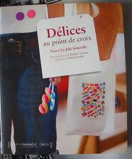 """Livre """"Délices au point de croix"""" de Tinou Le Joly-Sénoville (cross-stitch)"""