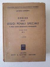 Codice delle leggi penali speciali volume primo A-L 1961