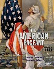 The American Pageant: Volume 2 by David Kennedy, Lizabeth Cohen, (Paperback) New
