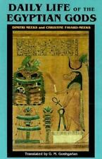 Daily Life of the Egyptian Gods: Images of the Commune (Paperback or Softback)