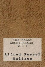 The Malay Archipelago, Vol 1 by Alfred Russel Wallace (2016, Paperback)