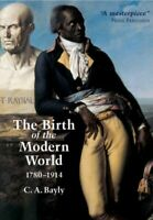 Birth of the Modern World, 1780 - 1914 MINT Bayly C. A.