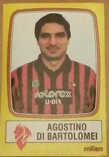 Calciatori  1985-1986 n.155 DI BARTOLOMEI  (MILAN ) NEW CON VELINA!