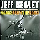 Jeff Healey - Songs from the Road (Live Recording, 2009)