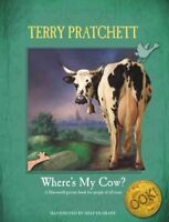 Where's My Cow?, School And Library by Pratchett, Terry; Grant, Melvyn (ILT),...