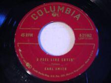 Carl Smith I Feel Like Cryin' / You're Free to Go 1955 45rpm