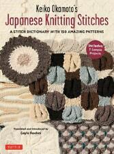 Keiko Okamoto's Japanese Knitting Stitches by Keiko Okamoto (author), Gayle R...