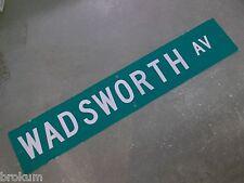 """LARGE ORIGINAL WADSWORTH AV STREET SIGN 48"""" X 9"""" WHITE LETTERING ON GREEN"""