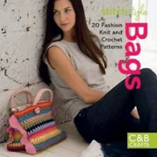 Stitch Style Bags: 20 Fashion Knit and Crochet Patterns (C&B Crafts), Good Condi