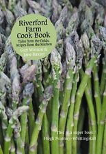 Riverford Farm Cook Book: Tales from the Fields, Recipes from the Kitchen,Guy W