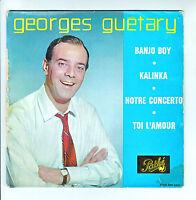 Georges GUETARY Vinyle 45T EP BANJO BOY - KALINKA - TOI L'AMOUR - PATHE 531 RARE