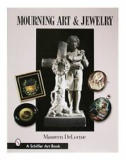 Mourning Art and Jewelry by Maureen DeLorme (2004, Hardcover)