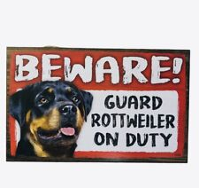 Beware Guard Dog on Duty Sign Rottweiler on Duty Wood Hanging Sign 8 X 5""