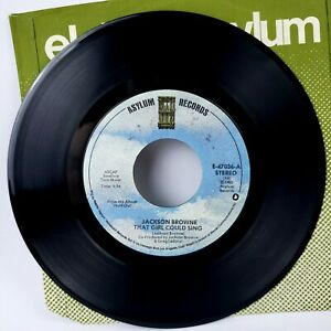 Jackson Browne 45 That Girl Could Sing / Of Missing Persons  EX