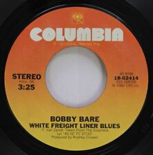 Country 45 Bobby Bare - White Freight Liner Blues / Take Me As I Am (Or Let Me G