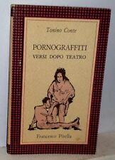 Tonino Conte  Pornograffiti versi dopo teatro prima edizione settembre 1988