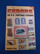 2002 CATALOGUE OF ERRORS ON US POSTAGE STAMPS BY STEPHEN R DATZ