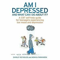 Am I Depressed and What Can I Do About it?: A CBT Self-Help Guide for-ExLibrary