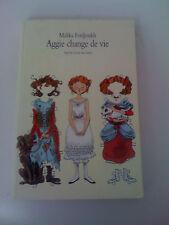 Aggie Change De Vie - Malika Ferdjoukh